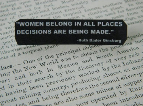 Women Belong In All Places Ruth Bader Ginsburg Lapel Pin in Black and White