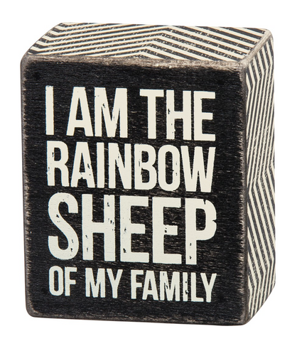 I am the Rainbow Sheep of My Family Box Sign in Wood with Chevron Edges