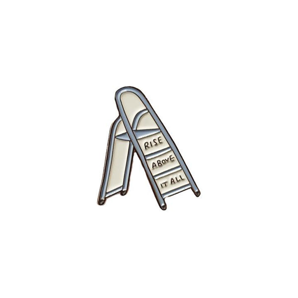 Rise Above It All Enamel Ladder Pin in Gray