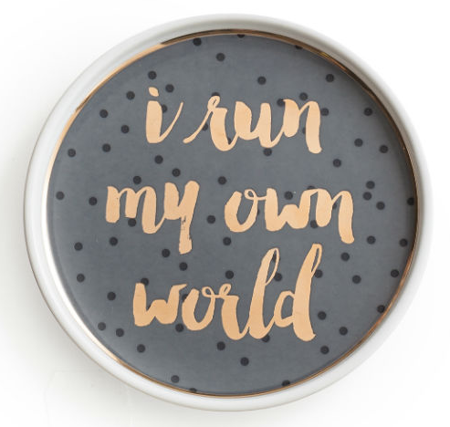"I Run My Own World Porcelain Tray 4.25"" in Gift Box"