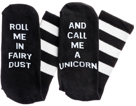 Roll Me In Fairy Dust...And Call Me A Unicorn Socks in Black and White
