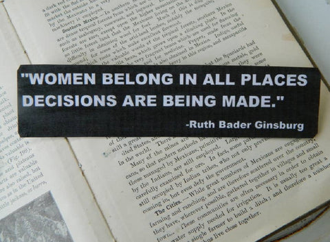 Women Belong In All Places Ruth Bader Ginsburg Magnet in Black and White