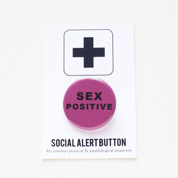 Sex Positive Button Badge in Purple