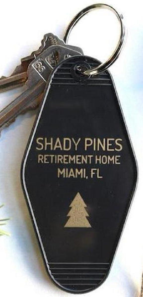 Shady Pines Retirement Home Miami, Fl Keychain in Black
