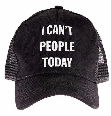 I Can't People Today Unisex Trucker Hat in Black