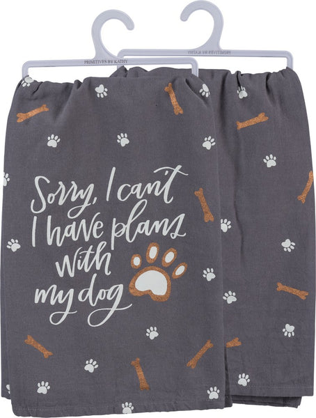 Sorry... Have Plans With My Dog Funny Snarky Dish Cloth Towel / Novelty Silly Tea Towels / Cute Hilarious Kitchen Hand Towel