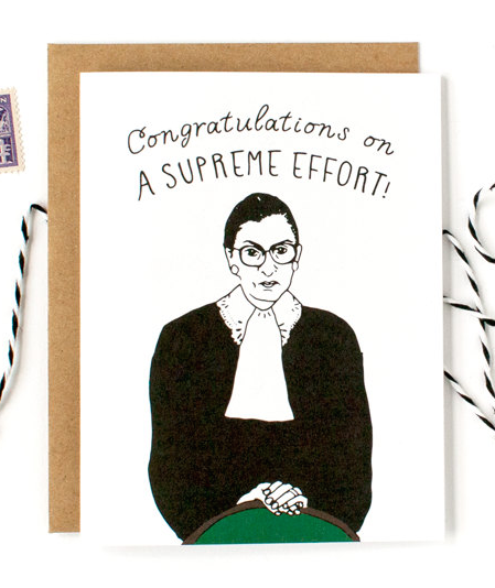 "Ruth Bader Ginsburg ""Congratulations on a Supreme Effort"" Card"