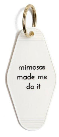 Mimosas Made Me Do It Motel Style Keychain in White