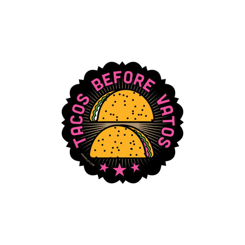 Tacos Before Vatos Vinyl Stickers