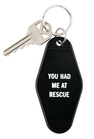 You Had Me At Rescue Keychain in Black