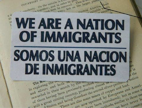 We Are A Nation of Immigrants Magnet in Black and White