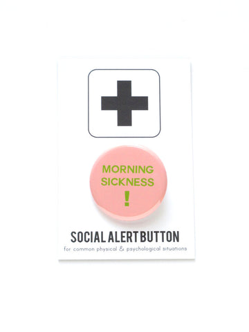 Morning Sickness Button in Pink and Green
