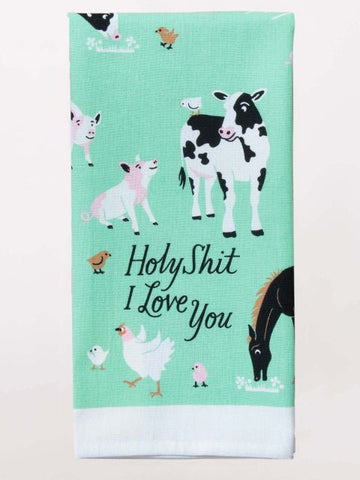 Holy Shit I Love You Dish Towel Farm Animals