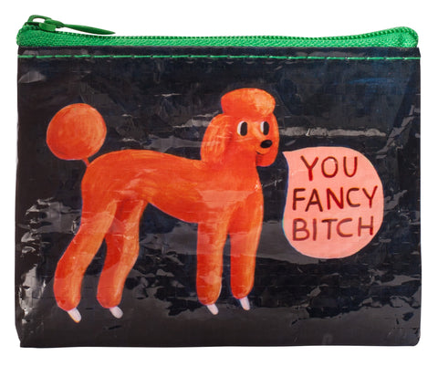 Last Call! You Fancy Bitch Recycled Material Cool Small/Mini Zip Coin/Change Purse/Bag/Pouch/Wallet