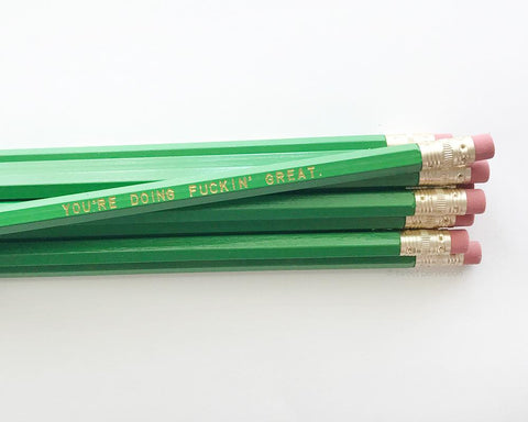 You're Doing Fuckin' Great Pencils in Green | Set of 5 Funny Sweary Profanity Pencils