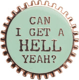 Can I Get A Hell Yeah Enamel Pin in Mint on Gift Card