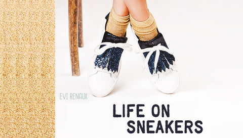 Life on sneakers - Evi Renaux