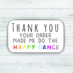 Happy Dance Stickers Your Order Made Me Do The Happy Dance Stickers Packaging Envelope Etsy Stickers Seller Stickers UK Rainbow Stickers