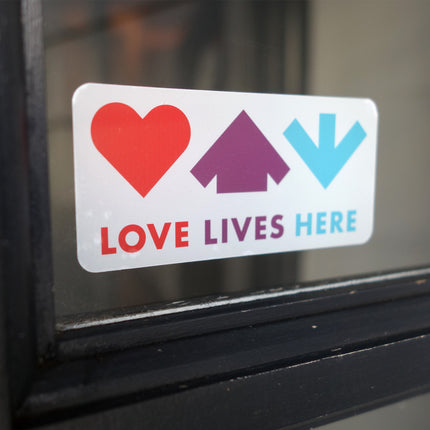 Love Lives Here <br /><em>window sticker</em>
