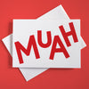 "Greeting card with playful typography that says ""Muah"""