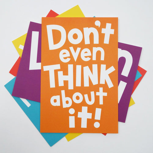 "A postcard reading ""Don't even think about it!"""