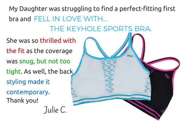 Review of Keyhole sports bra for girls: My daughter was struggling to find a perfect first bra... and fell in love with the Keyhole sports bra. She was so thrilled with the fit as the coverage was snug, but not too tight. As well, the back styling made it contemporary.