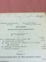 Training Regulation 50-75  THE SOLDIER instructions with Machine Rifle