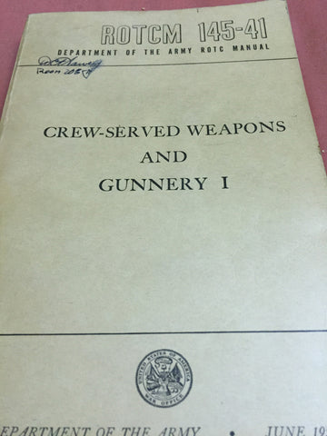 ROTC Crew served weapons manual