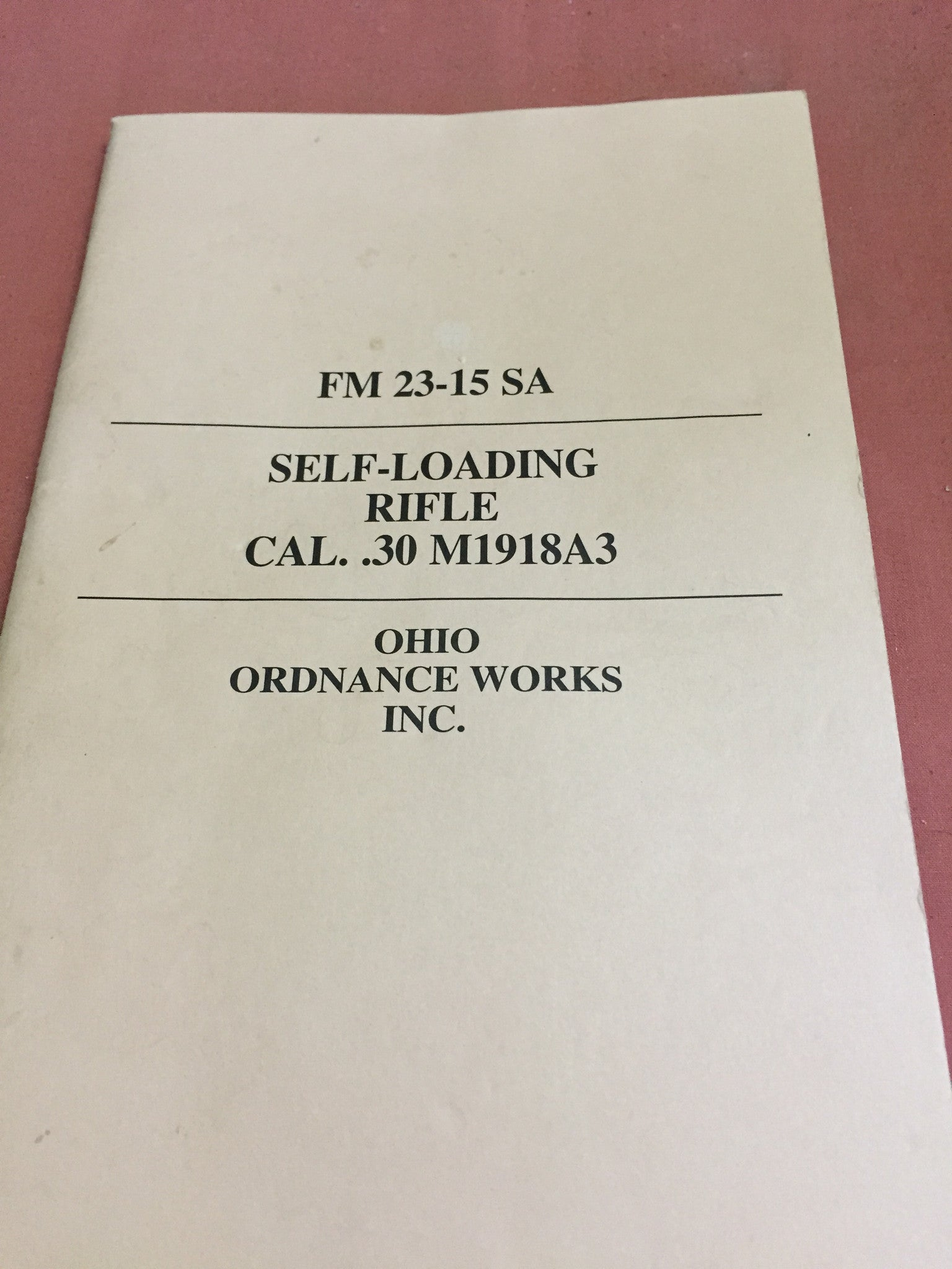 Ohio Ordnance works M1918a3 manual