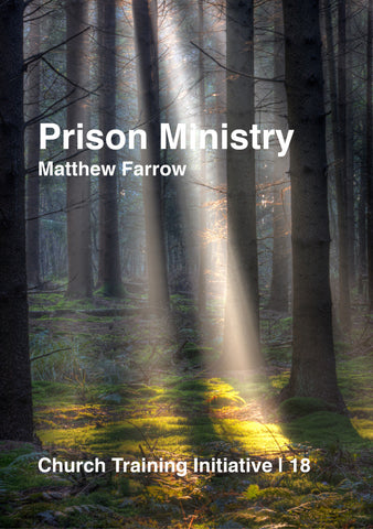 Church Training Initiative - Prison Ministry
