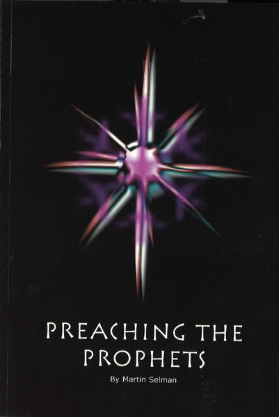 Preaching the Prophets by Martin Selman