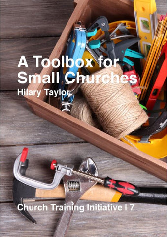 Church Training Initiative - A Toolbox for Small Churches