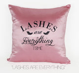 LASHES ARE EVERYTHING DECORATIVE PILLOW