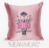 MEAN MUAS DECORATIVE PILLOW