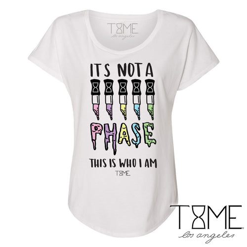 IT'S NOT A PHASE FLOWY TEE