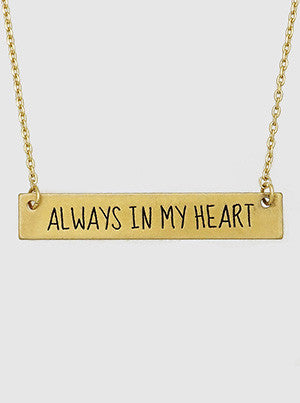 Always In My Heart Engraved Metal Bar Delicate Necklaces 61-N4181-WG