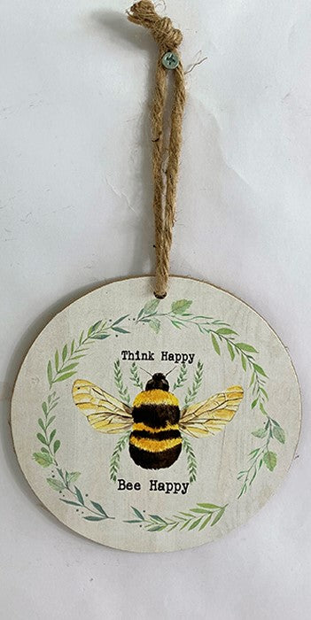Bee Hanging Sign ~ Think Happy Bee Happy~HB6