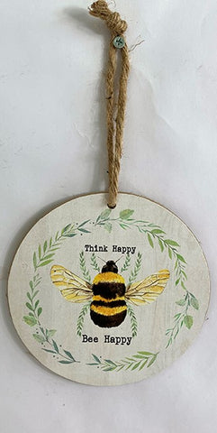 Bee Hanging Sign ~ Think Happy Bee Happy