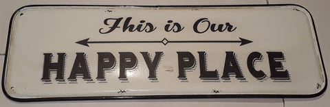 Metal sign ~ Happy Place