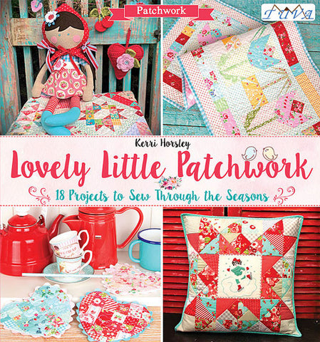 Kerri Horsley - Lovely Little Patchwork Book