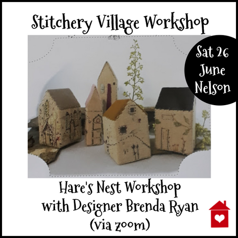 Workshop with Brenda Ryan ~The Stitchery Village~ Saturday 26 June -Registration Deposit