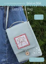 Hatched & Patched ~ Lazy Day Bag~ pattern