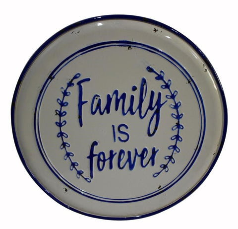Metal sign ~ Family is Forever