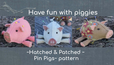 Hatched & Patched ~ Pin Pigs~ pattern
