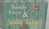 Sandy toes & salty kisses~  block sign