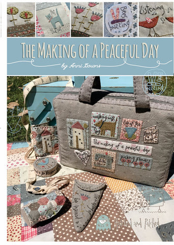 Hatched & Patched ~ The Making of a Peaceful Day ~ book of patterns