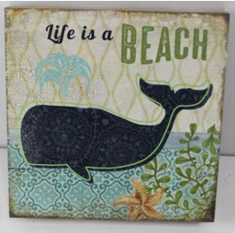 Life is a beach ~  block sign