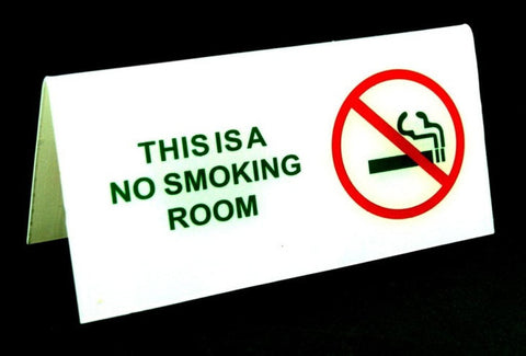 """This is a No Smoking Room"""