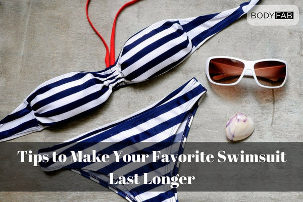 8 Tips to Make Your Favorite Swimsuit Last Longer