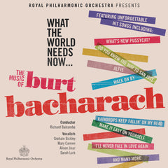 What the World Needs Now...The Music of Burt Bacharach